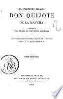 El ingenioso hidalgo Don Quijote de la Mancha compuesto por Miguel de Cervantes Saavedra - Argamasilla de Alba : Rivadeneyra