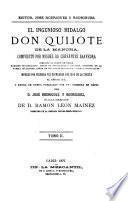 El ingenioso hidalgo Don Quijote de la Mancha,compuesto por Miguel de Cervántes Saavedra