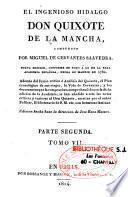 El Ingenioso hidalgo Don Quixote de la Mancha, 7