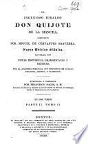 El Ingenioso Hidalgo Don Quixote de la Mancha. (Noticia de la vida y de las obras de Cervántes by M. J. Quintana .)