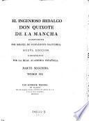 El ingenioso hidalgo Don Quixote de la Mancha; nueva Ed