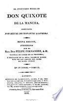 El Ingenioso Hidalgo Don Quixote de la Mancha ... Nueva edicion, corregida por la Real Academia Española. (Vida de Miguel de Cervántes Saavedra, y Análisis del Quixote by V. de los Rios .)