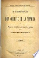 El Ingeniosos Hidalgo Don Quijote de la Mancha
