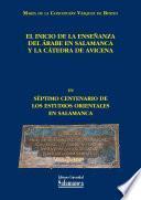 El inicio de la enseñanza del árabe en Salamanca y la Cátedra de Avicena