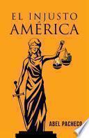 El Injusto América