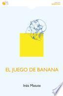 El juego de Banana