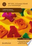 El juego infantil y su metodologia. SSC322_3