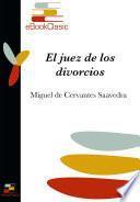 El juez de los divorcios (Anotado)