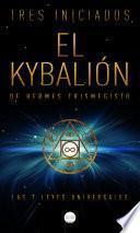 El Kybalión de Hermes Trismegisto