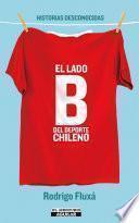 El lado B del deporte chileno