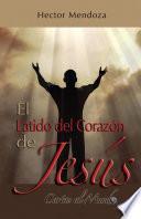 El Latido Del Corazón de Jesús