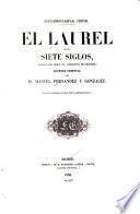 El laurel de los siete siglos (crónica del siglo XV - conquista de Granada)