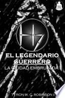 El Legendario Guerrero