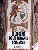 El lenguaje de las imágenes románicas