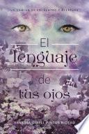 El lenguaje de tus ojos