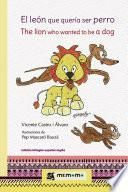 El león que quería ser perro