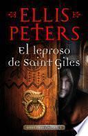 El leproso de Saint-Giles (Fray Cadfael 5)