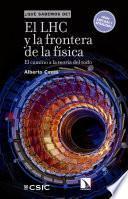El LHC y la frontera de la física
