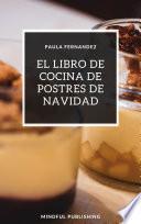 El libro de cocina de postres de Navidad
