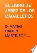 EL LIBRO DE JEREZ DE LOS CABALLEROS