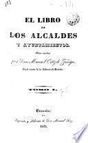 El libro de los alcaldes y ayuntamientos
