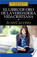 El libro de Oro de la verdadera vida cristiana