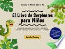 El Libro de Serpientes para Niños