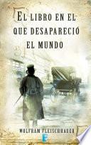 El libro en que desapareció el mundo