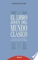 El libro joven del mundo clásico