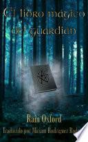 El libro mágico del guardián