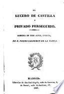 El lucero de Castilla y privado perseguido