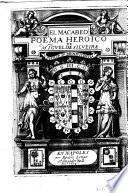El Macabeo poema heroico de Miguel de Silveira. Philip. 4. munificentia