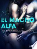 El macho alfa - Relato erótico
