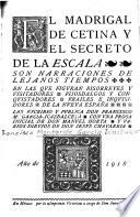 El Madrigal de Cetina y El secreto de la Escala