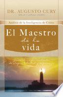 El maestro de la vida/ The Master of Life