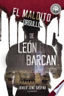 El maldito orgullo de León Barcan