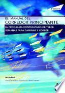 EL MANUAL DEL CORREDOR PRINCIPIANTE