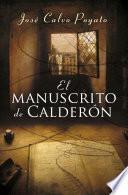 El manuscrito de Calderón (Pedro Capablanca 1)