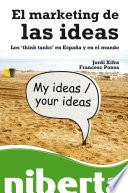 El marketing de las ideas. Los think tanks en España y en el mundo