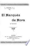 El Marqués de Mora