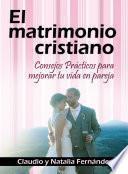 El Matrimonio Cristiano