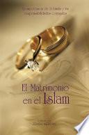 El Matrimonio en el Islam