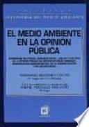 El medio ambiente en la opinión pública
