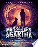 El mensajero de Agartha 3 - Mi extraño viaje al mundo de Shambala