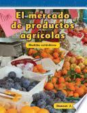 El mercado de productos agrícolas (Farmers Market)