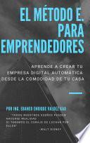 El Método E. Para Emprendedores