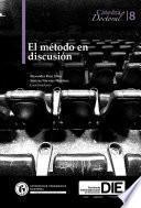 El método en discusión. Cátedra Doctoral 8