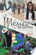 El México que queremos