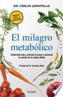 El milagro metabólico (Edición mexicana)