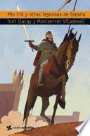 El Mio Cid y otras leyendas de España